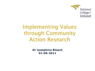 Implementing Values through Community Action Research