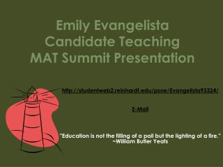 Emily Evangelista Candidate Teaching  MAT Summit Presentation