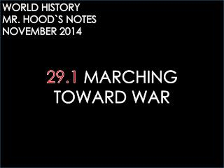 29.1 MARCHING TOWARD WAR