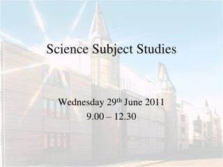 Science Subject Studies