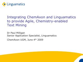 Integrating ChemAxon and Linguamatics to provide Agile, Chemistry-enabled Text Mining
