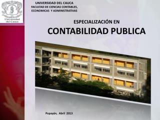 UNIVERSIDAD DEL CAUCA FACULTAD DE CIENCIAS CONTABLES,  ECONOMICAS  Y ADMINISTRATIVAS