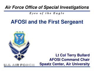 AFOSI and the First Sergeant