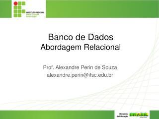Banco de Dados Abordagem Relacional