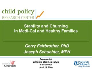 Stability and Churning  in Medi-Cal and Healthy Families