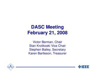 DASC Meeting February 21, 2008