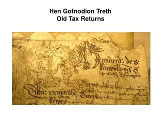 Hen Gofnodion Treth Old Tax Returns
