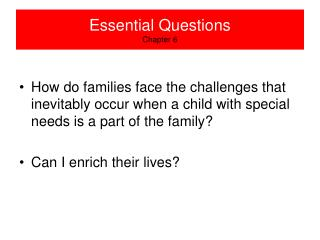 Essential Questions Chapter 6
