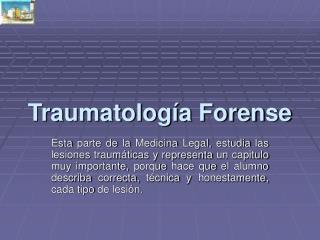 Traumatolog a Forense