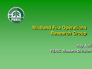 Wildland Fire Operations Research Group