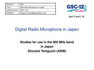 Digital Radio Microphone in Japan