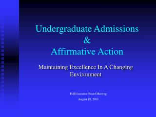 Undergraduate Admissions & Affirmative Action
