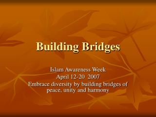 Building Bridges Islam Awareness Week