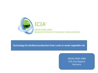 Technology for biodiesel production from crude or waste vegetable oils