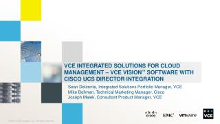 Sean  Delconte , Integrated Solutions Portfolio Manager, VCE