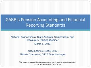 GASB's  Pension Accounting  and Financial Reporting Standards