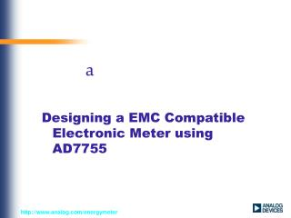 Designing a EMC Compatible Electronic Meter using AD7755