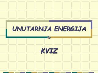 UNUTARNJA ENERGIJA