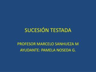 SUCESIÓN TESTADA
