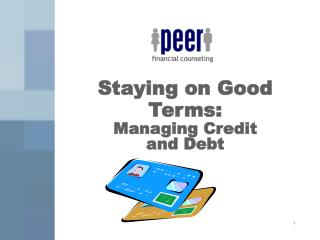 Staying on Good Terms: Managing Credit and Debt