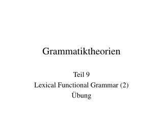 Grammatiktheorien