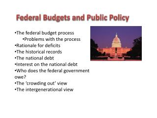 Federal Budgets and Public Policy
