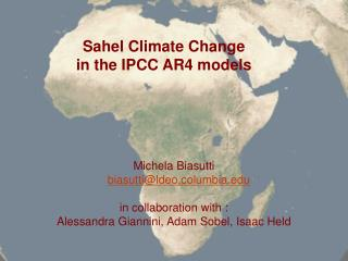 Sahel Climate Change  in the IPCC AR4 models