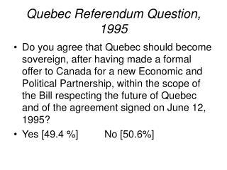 Quebec Referendum Question, 1995