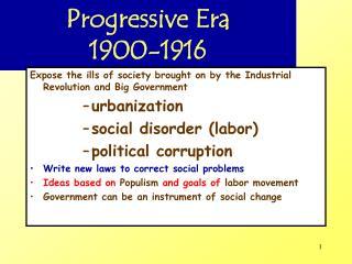 Progressive Era 1900-1916