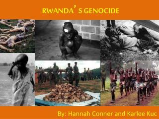 RWANDA ' S GENOCIDE