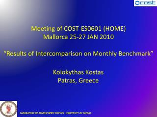 Meeting of COST-ES0601 (HOME) Mallorca 25-27 JAN 2010