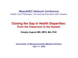 MassAHEC Network Conference Health Care Pathways: Connecting Education with Careers.
