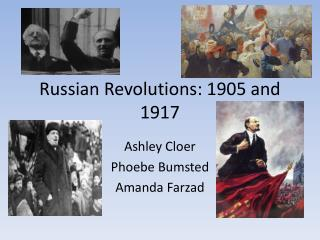 Russian Revolutions: 1905 and 1917