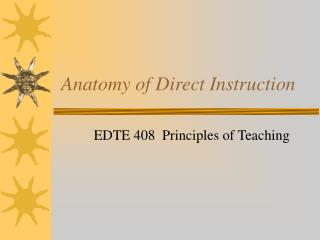 Anatomy of Direct Instruction