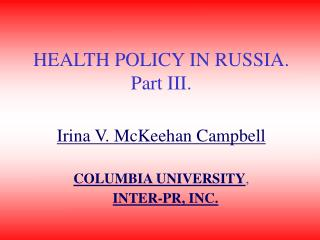 HEALTH POLICY IN RUSSIA. Part III.