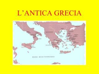 L�ANTICA GRECIA