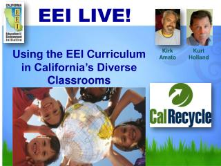 Using the EEI Curriculum in California's Diverse  Classrooms