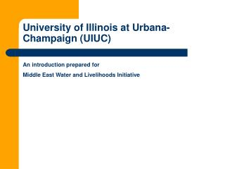 University of Illinois at Urbana-Champaign UIUC