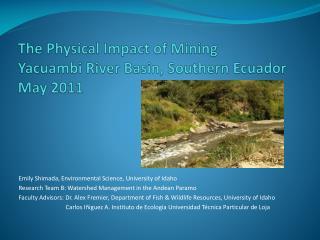 The Physical Impact of Mining Yacuambi  River Basin, Southern  Ecuador May 2011