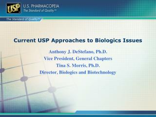 Current USP Approaches to Biologics Issues