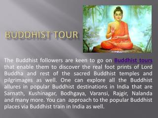 Buddhist tour in India – Experience Buddhist spirituality in