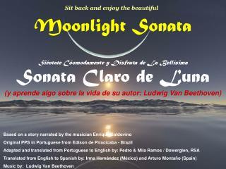 Moonlight Sonata  Si ntate C omodamente y Disfruta de La Bell sima                                              Sonata C
