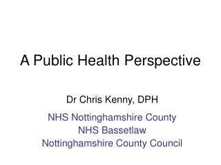 A Public Health Perspective