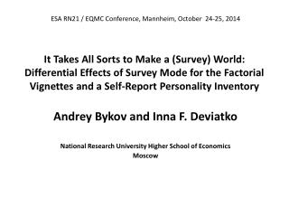 Andrey Bykov  and Inna F.  Deviatko National Research University Higher School of Economics Moscow