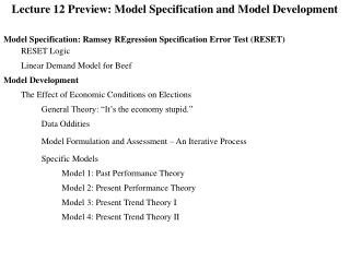 Lecture 12 Preview: Model Specification and Model Development