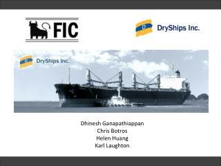 Dhinesh Ganapathiappan Chris Botros Helen Huang Karl Laughton