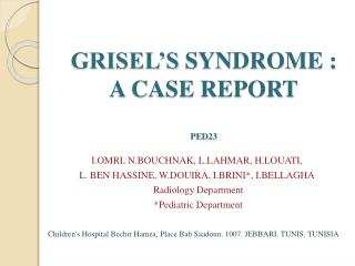 GRISEL'S  SYNDROME : A CASE REPORT PED23