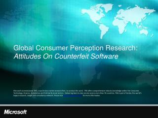 Global Consumer Perception Research: Attitudes On Counterfeit Software