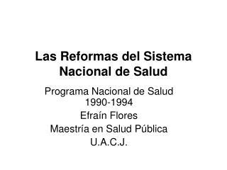 Las Reformas del Sistema Nacional de Salud