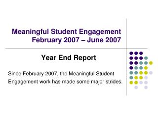 Meaningful Student Engagement February 2007 – June 2007
